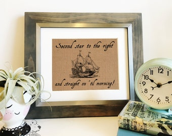 Second Star to the Right and Straight On 'Til Morning Burlap Print | Peter Pan | Fairy tale | Pirate Ship | Nursery Art | Frame not included