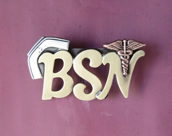 BSN Brooch- BSN Pin- Pinning Ceremony- Nurse Gift