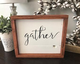 Gather Sign - Framed Wood Shiplap