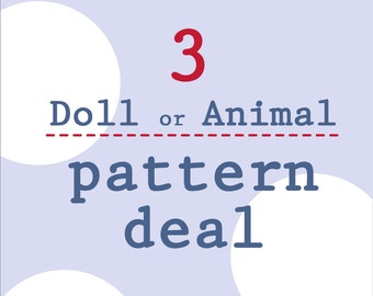 3 Doll / Animal pattern deal