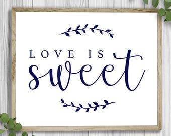 Love is Sweet Sign - Printable | Digital Download | Emma Theme | Wedding Sign