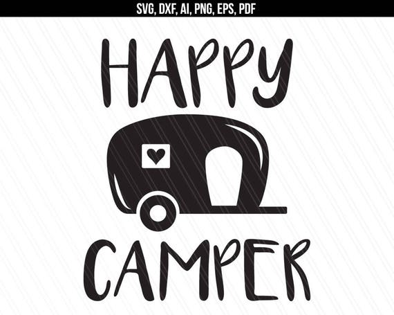 happy camper svg camper svg dxf cut file traveler svg simple machines clipart images simple machines clipart black and white