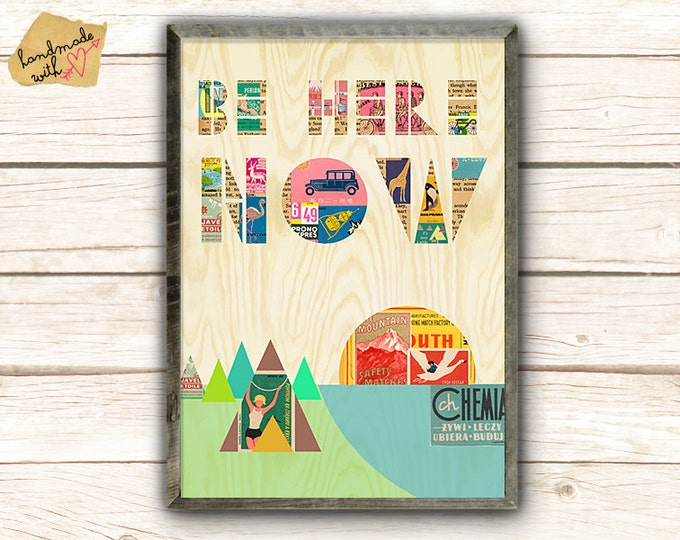 Geometric Be Here Now Meditation Collage Poster Print on wooden background