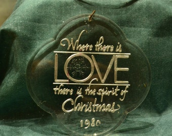Ornament / Love / Where there is Love there is the spirit of Christmas / 1980 / acrylic / Christmas ornament / tree ornament / love ornament