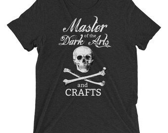Master of the Dark Arts and Crafts Short sleeve t-shirt