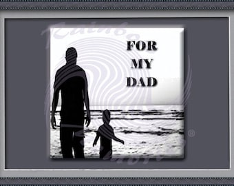 For My Dad