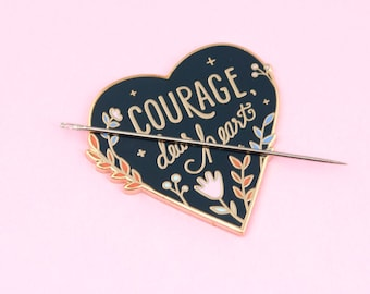 Courage, Dear Heart Needle Minder | sewing, embroidery, needle nanny, modern cross stitch, modern embroidery accessories