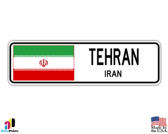 Tehran, Iran Street Sign Iranian Flag City Country Road Wall Gift