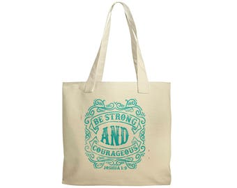 Christian Canvas Tote Bag - Turquoise Be Strong & Courageous Bible Verse Art - Confirmation Gift - Christian Gift