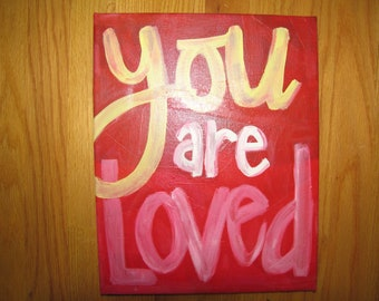 You Are Loved Painting