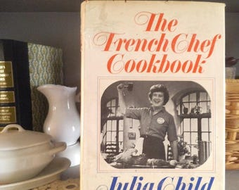 The French Chef Cookbook by Julia Child 1968 Edition ~ Vintage With original Dust Jacket