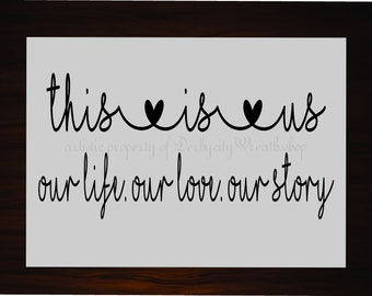 This is us our life our love our story Wreath sign, embellishment