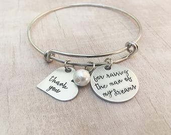 Thank you for Raising the Man of My Dreams - Mother in Law Wedding Gift - Mother of the Groom Gift - Bangle Bracelet