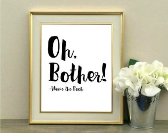 Oh Bother, Winnie the Pooh Quote, Pooh Saying, A.A. Milne quote, Nap, Nursery, Decor, Children's room, Decorations, Baby Shower, Tigger