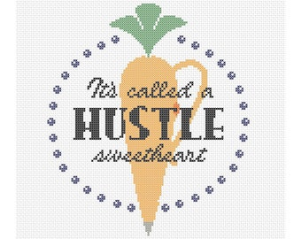 Hustle Counted Cross Stitch Pattern Instant Download