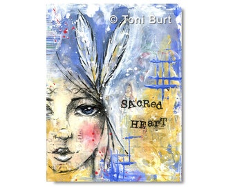 art print - sacred heart - girl with feathers, soul, spiritual, inspirational art, motivational quote, mixed media art journal 8x11