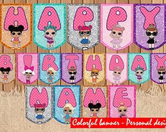 Digital LOL dolls personalized banner| Lol doll surprise Banner printable | Lol dolls Banner Instant download| Lol decor