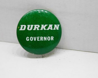 Vintage 1960's Durkan for Governor Pin Pinback Button DR 9