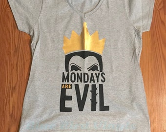 "Evil Queen ""Mondays are Evil"" Snow White Inspired T-shirt"