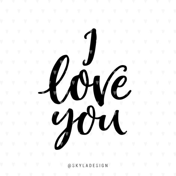 Download I love you svg file Valentines svg file Love svg Love