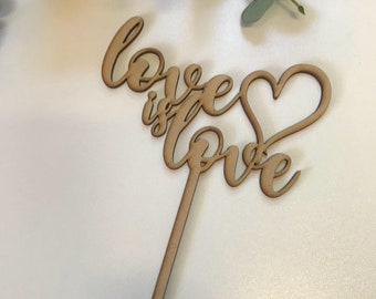 "Cake Topper | Custom | Party Event  | Wedding  | Personalised | Engagement  | Birthday | Wooden Cake Topper - ""Love is Love"""