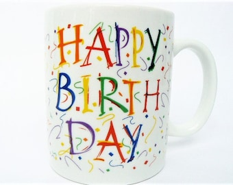 """Happy Birthday Gift Coffee Mug / Tea Cup - Colorful and Cheerful, Celebration Themed with Rainbow Confetti Colors Over White Ceramic 3 3/4"""""""