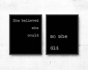 she believed she could, so she did prints, set of 2 prints, wall art inspirational prints, black & white art decor