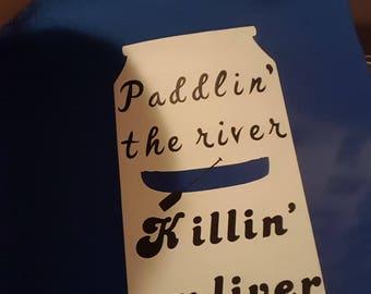 Paddlin' the River