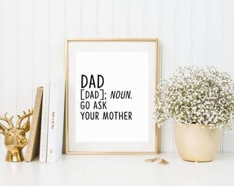 Dad Definition Print, dad definition, father definition, funny dad print, dad print, Father's Day, fathers day, dad birthday, dad gift