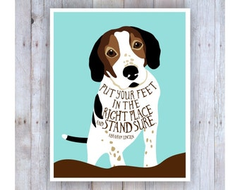 Hound Dog,  Dog Artwork, Dog Print, Dog Art, Dog Decor, Classroom Decor, Classroom Art, Inspirational Art, Abraham Lincoln, Famous Quote