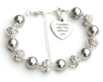 I couldn't say I Do without You, Bridesmaid Proposal, Bridesmaid Gift, Maid of Honor Gift, Bridal Party Jewelry, Mother in Law Gift