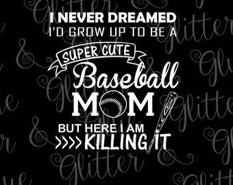 Killing It Baseball Mom SVG