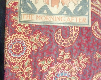 1903 edition =Reflections of the Morning after by herman Meader -grouches and grins