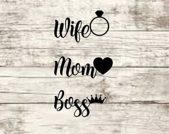 Wife Mom Boss SVG