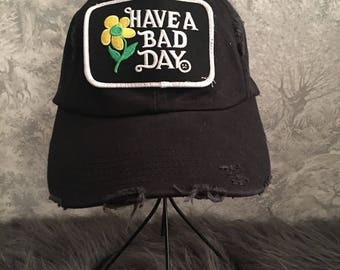Have a Bad Day black Hat