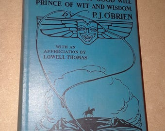 Will Rogers Ambassador of Good Will, Prince of Wit and Wisdom by P.J. O'Brien (1935) VG+HC no DJ