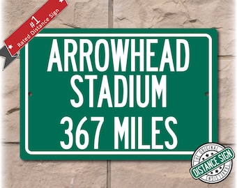 Personalized Highway Distance Sign To: Arrowhead Stadium, Home of the Kansas City Chiefs