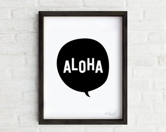Aloha Art Print, Black and White Aloha Wall Art