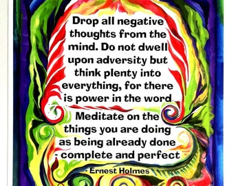 Drop all negative thought ERNEST HOLMES Law of Attraction Inspirational Quote Motivational Print Positive Heartful Art by Raphaella Vaisseau