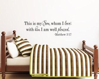 Nursery decor-Bible Verse Decal-Matthew 3:17-Christian Nursery-Nursery Wall art-girls room-Personalized Wall Decal-Baby Scripture Decal