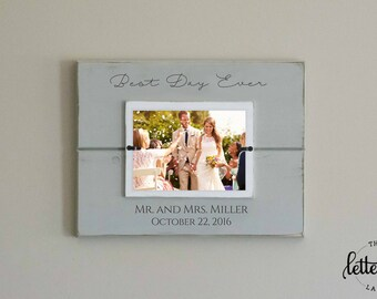 Best Day Ever Picture Frame, Newlywed Gift, Wedding Gift, Mr and Mrs Picture Frame, Custom Photo Frame, Personalized Wedding Present