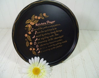 Round Metal Tray with Kitchen Prayer Hand Painted in Gold Over Black Enamel Vintage Tin Plate with Pink Florals Retro Mid Century Wall Decor