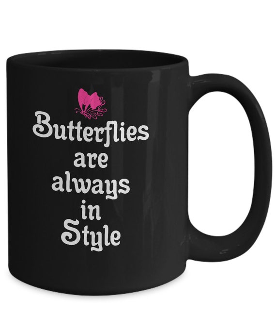 Butterfly coffee mug butterflies are always in style black tea cup butterfly keeper gift