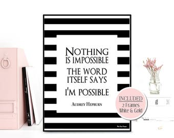 Nothing is impossible quote, Audrey Hepburn quote, Celebrity quote, Inspirational wall art, Audrey Hepburn quote poster, Inspirational quote