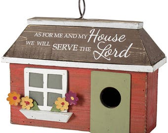 Bird House - As for Me and My House, We Will Serve The Lord