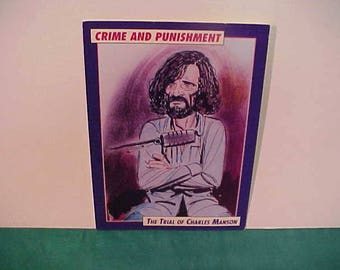 Charles Manson Crime And Punishment Card # 1  1992 Prototype The Trial Of Charles Manson