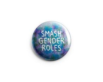 Smash Gender Roles -  Pinback Button, Magnet, or Flair - Feminist Button, Feminist Badge, Feminist Pin