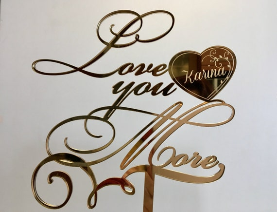 Gold mirror wedding cake topper Save the date Love you more Love decor Custom heart with name and date Valentine's day topper Engraved heart
