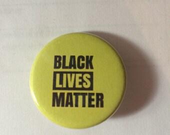 "Black Lives Matter - 1.25"" Pinback Button"