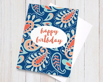 Paisley Happy Birthday Card - bright pretty colorful blue red blank greeting card for her, for him,  gift for best friend